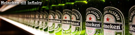Heineken till infinity