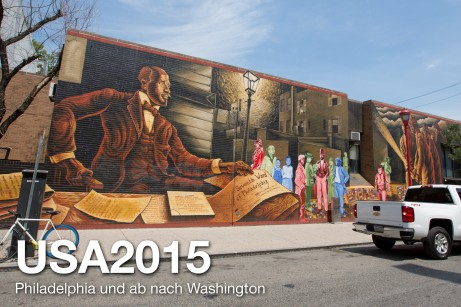USA 2015 – Philadelphia und ab nach Washington